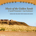 Music of the Golden Sands. Songs and Melodies from Karakalpak Bards
